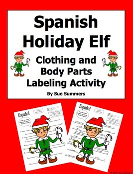 Spanish Holiday Elf Labeling Activity With Clothing and Bo
