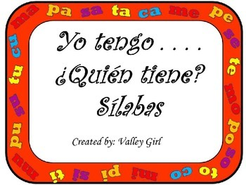 I have...Who has?: Spanish  Syllables M, P, T, S y C - Yo