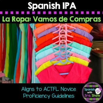 Spanish IPA: La Ropa/ Clothing & Shopping Avancemos U4L1