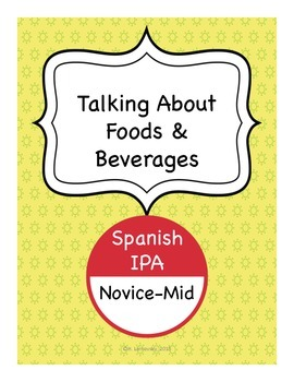 Spanish IPA - Talking About Foods and Beverages