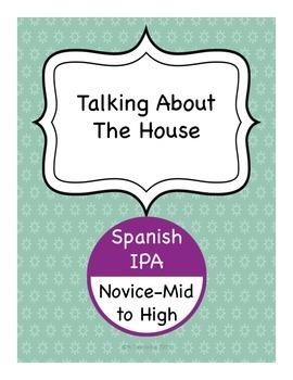 Spanish IPA - Talking About The House (La Casa)