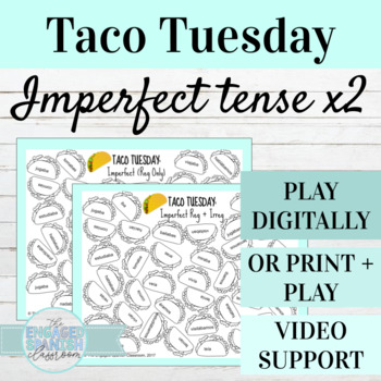 Spanish Imperfect Tense TACO TUESDAY Conjugation Games (x2