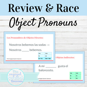 Spanish Indirect and Direct Object Pronouns: Word Race Activity