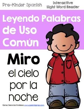 """Spanish Interactive Sight Word Reader """"MIRO el cielo por l"""