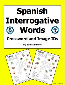 Spanish Interrogatives Crossword and Image IDs Worksheet