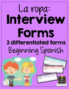Spanish Interview Forms - La Ropa - Differentiated