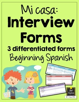 Spanish Interview Forms - Mi Casa - Differentiated