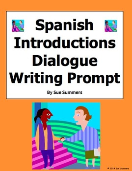 Spanish Introductions Dialogue Writing Prompt, Translation