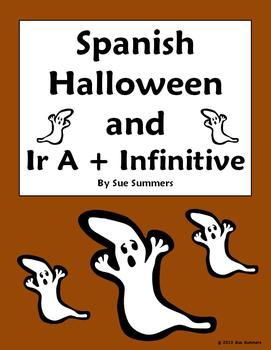 Spanish Ir A + Infinitive, Llevar and Halloween Vocabulary