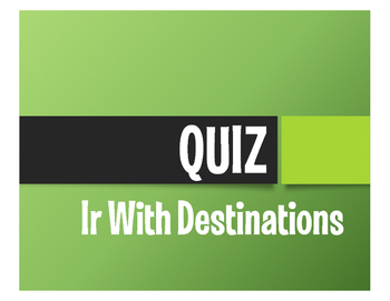 Spanish Ir Quiz