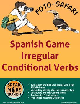 Spanish Irregular Conditional Verbs*Juegos de Verbos Irreg