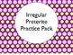 Spanish Irregular Preterite Verbs BUNDLE- Slideshows, Work