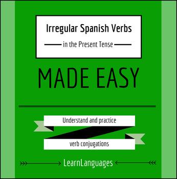 Spanish: Irregular Verbs in the Present Tense Indicative -