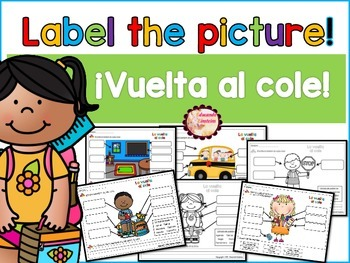 Spanish Label the Picture Pack:Back to school / La vuelta al cole