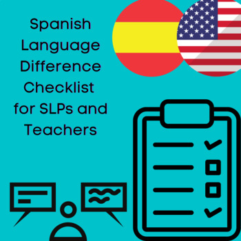 Spanish Language Difference Checklist for SLPs and Teachers