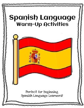 Spanish Language Warm-Up Activities