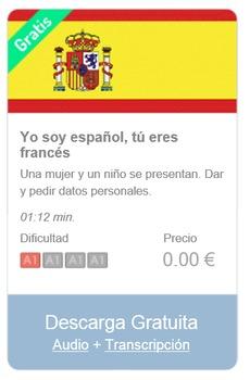 Spanish Listening (beginners): Yo soy español, tú eres francés