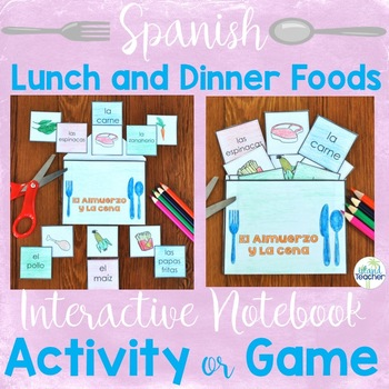 Spanish Lunch and Dinner Food Interactive Notebook Activit