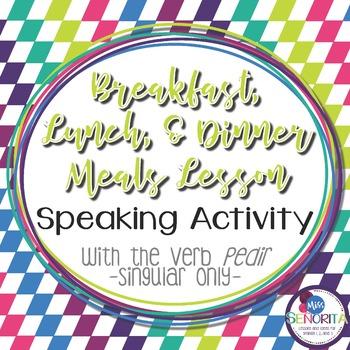 Spanish Meals Speaking Activity with Pedir - singular only