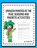 Spanish Months of the Year, Seasons  and Favorite Activiti