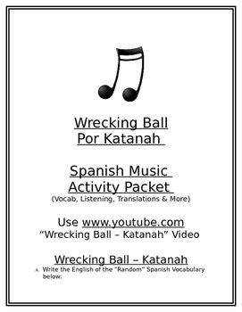 Spanish Music Activity Packet - Wrecking Ball/Katanah