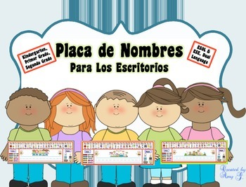 Spanish Name Plates (Placas de Nombre) Pre-K, K, 1st and 2nd