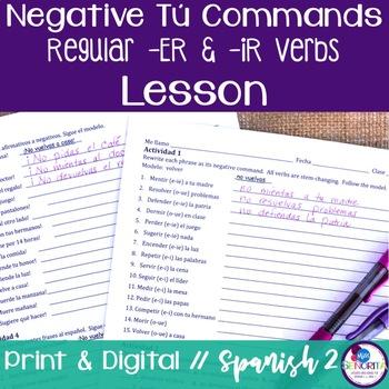 Spanish Negative Tú Commands Lesson - Regular -ER & -IR