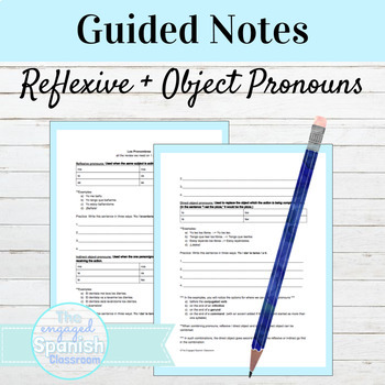 Spanish Notes & Practice: Reflexive, Indirect Object and D