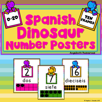Numeros: Spanish Dinosaur Number Posters (0-20 with Ten Frames)