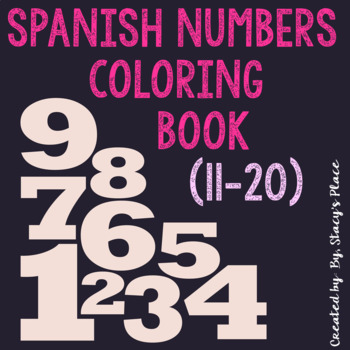Spanish Numbers Coloring Book (11-20) (Los Numeros)