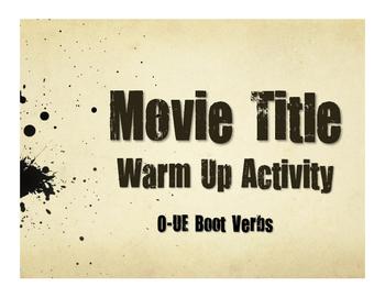 Spanish O-UE Boot Verb Movie Titles