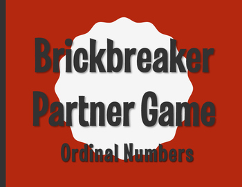 Spanish Ordinal Numbers Brickbreaker Partner Game