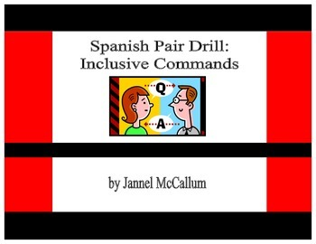 Spanish Pair Drill:  Inclusive Commands