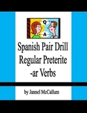Spanish Pair Drill - Regular Preterite -ar Verbs