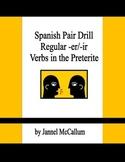 Spanish Pair Drill - Regular Preterite -er and -ir Verbs