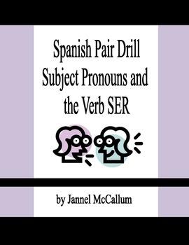 Spanish Pair Drill - Subject Pronouns and Ser
