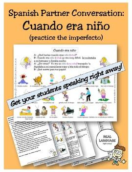 Spanish Partner Conversation : Cuando era niño (Practice t