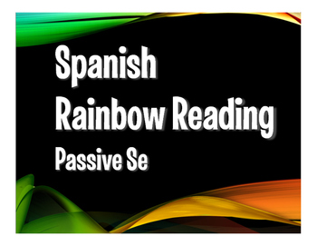 Spanish Passive Se Rainbow Reading