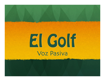 Spanish Passive Voice Golf