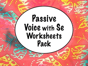 Spanish Passive Voice with Se Worksheets Practice Pack wit