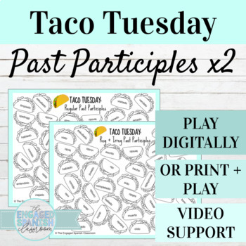 Spanish Past Participles TACO TUESDAY Conjugation Games (x2)