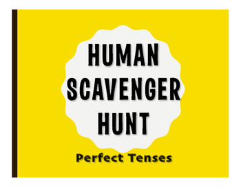 Spanish Perfect Tenses Human Scavenger Hunt