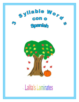 Spanish Phonics 3 syllables o words