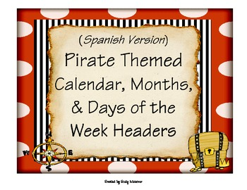 Spanish Pirate Themed Calendar, Months, and Days of the We