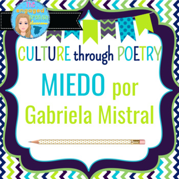 Spanish Poem Lesson Plan; Gabriela Mistral and the subjunctive