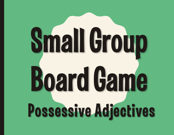 Spanish Possessive Adjective Board Game