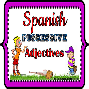 Spanish Possessive Adjectives Grammar Notes and Practice P