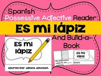 Spanish Possessive Adjectives Reader & Build-A-Book #1 ~ C