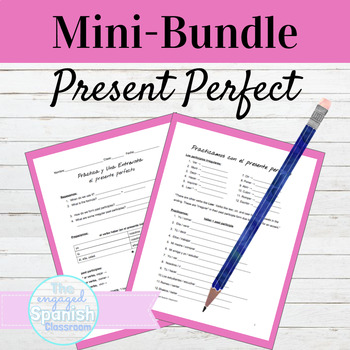 Spanish Present Perfect Mini-Bundle: Guided notes, Practic