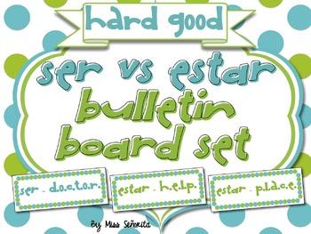 Spanish Ser vs Estar Word Wall & Bulletin Board Set {HARD GOOD}